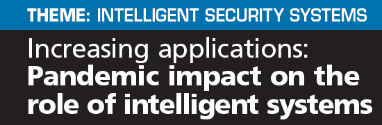Pandemic impact on the role of intelligent systems