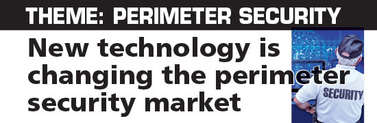 New technology is changing the perimeter security market