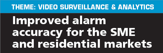 Improved alarm accuracy for the SME and residential markets