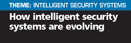 How intelligent security systems are evolving