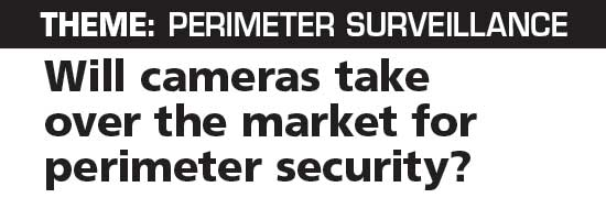 Will cameras take over the market for perimeter security?